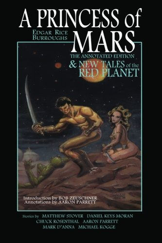 9780985425708: A Princess of Mars - The Annotated Edition - and New Tales of the Red Planet
