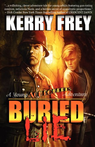 9780985432508: Buried Lie (a Young Ace Roberts Adventure)