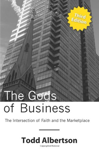 9780985433901: The Gods of Business: The Intersection of Faith and the Marketplace
