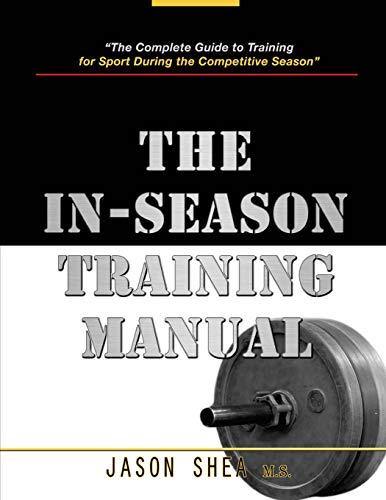 9780985434557: The In-Season Training Manual