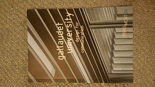 9780985436247: Fragment 04: Gallaudet University Design for Communication [Mass Market Paper...
