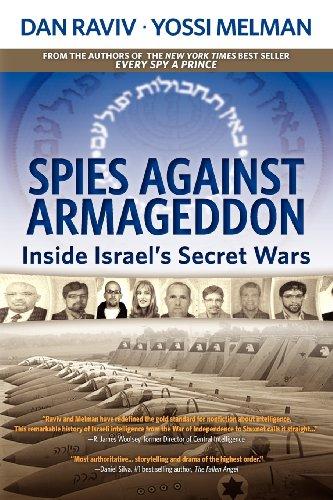 9780985437831: Spies Against Armageddon: Inside Israel's Secret Wars