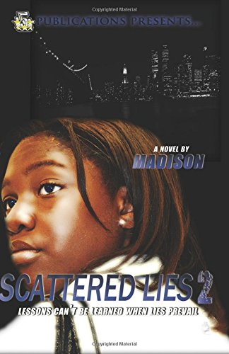 9780985438616: Scattered Lies 2 (5 Star Publications Presents) (The Scattered Lies Series) (Volume 2)