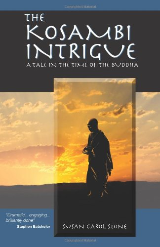 The Kosambi Intrigue: A Tale in the: Susan Carol Stone