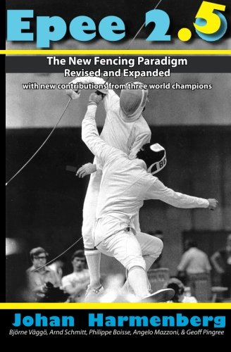 9780985444181: Epee 2.5: The New Paradigm Revised and Augmented