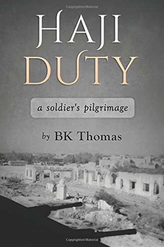 9780985444204: Haji Duty: a soldier's pilgrimage