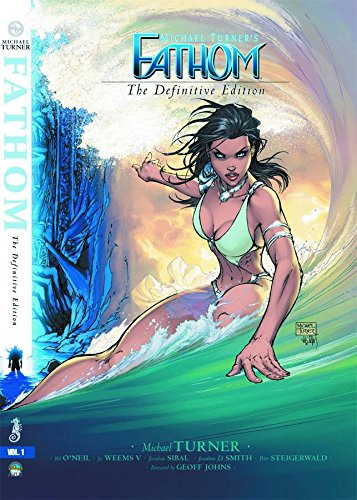 9780985447342: Michael Turner's Fathom: The Definitive Edition