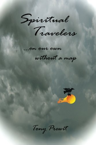 9780985448769: Spiritual Travelers: On Our Own Without a Map