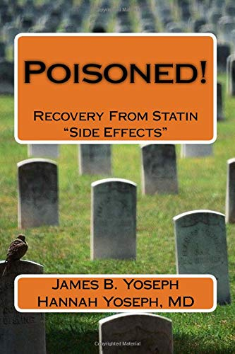 9780985449087: Poisoned!: Recovery From Statin