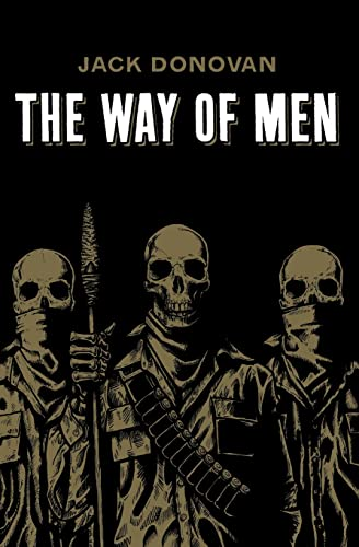 9780985452308: The Way of Men