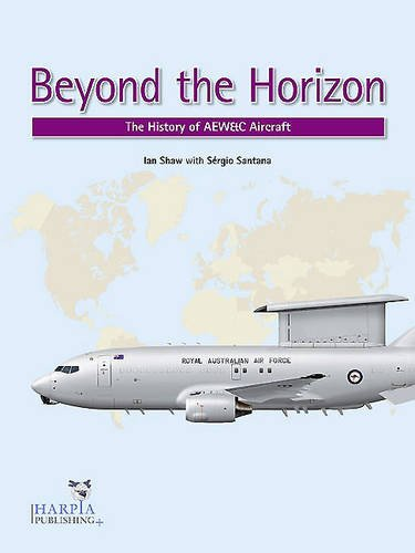 9780985455439: Beyond the Horizon: The History of Airborne Early Warning