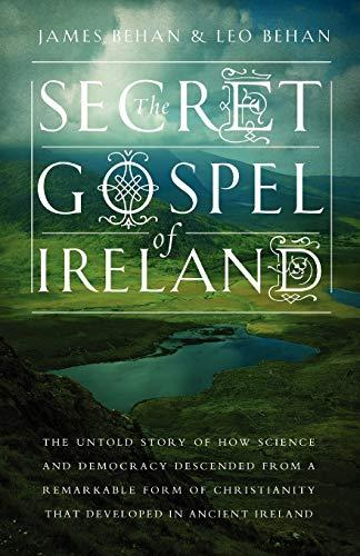 The Secret Gospel of Ireland (Paperback or Softback)