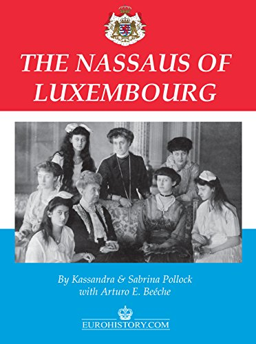 9780985460358: The Nassaus of Luxembourg