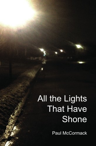All the Lights That Have Shone: Paul McCormack
