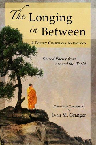 The Longing In Between: ?Sacred Poetry From: Granger, Ivan M.