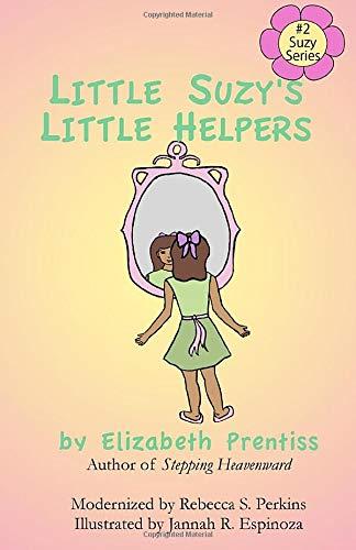 9780985470821: Little Suzy's Little Helpers (Little Suzy Series) (Volume 2)