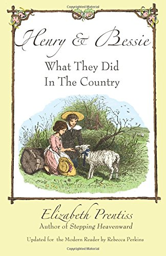 9780985470876: Henry and Bessie: What They Did in the Country