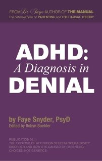 9780985471446: ADHD: A Diagnosis in Denial