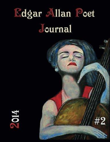 Edgar Allan Poet: Journal #2 (Paperback): Editor Apryl Skies