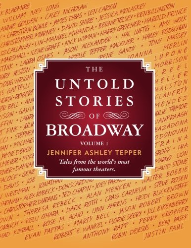 9780985471866: The Untold Stories of Broadway: 1