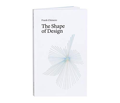 9780985472207: The Shape of Design