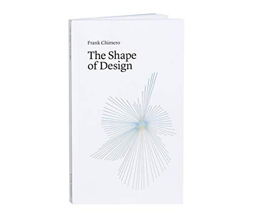 9780985472207: The Shape of Design