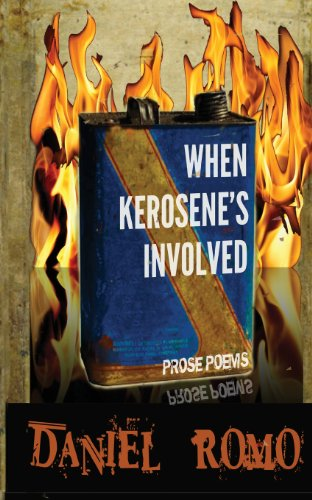9780985476939: WHEN KEROSENES INVOLVED
