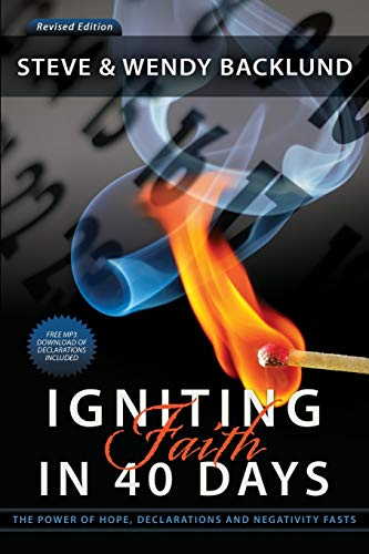 Igniting Faith in 40 Days: Backlund, Steve