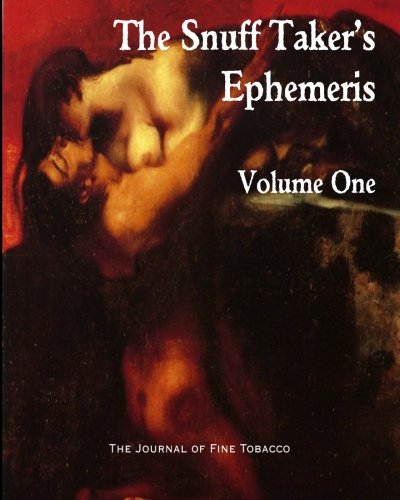 The Snuff Taker's Ephemeris Volume One: R Hubbard