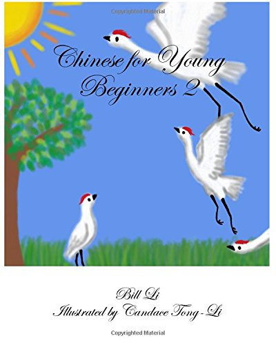 9780985478933: Chinese for Young Beginners 2 (Volume 2)