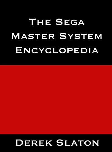 9780985480561: The Sega Master System Encyclopedia