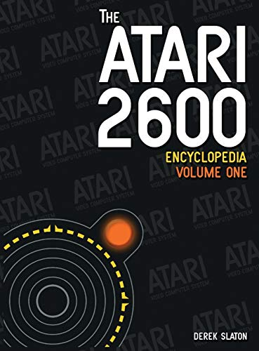 9780985480578: The Atari 2600 Encyclopedia, Volume 1