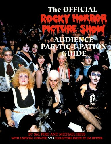 9780985480714: Rocky Horror Picture Show: Audience Part-tic-i-pation Guide