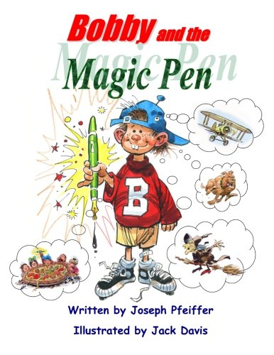 9780985480738: Bobby and the Magic Pen