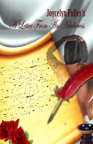 "Joycelyn Pompey's ""A Letter From An Adulteress: Deanna Pompey Brown,"
