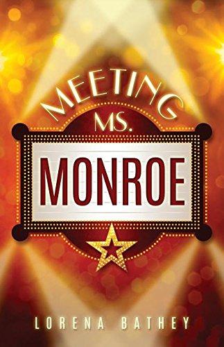 9780985488840: Meeting Ms. Monroe