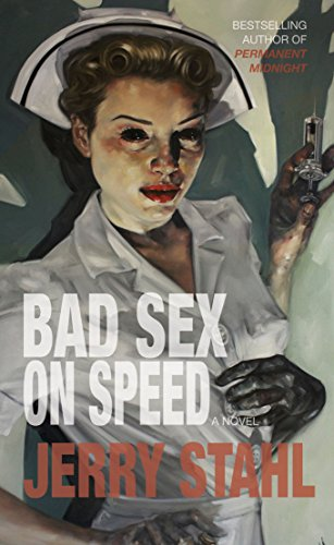 9780985490249: Bad Sex On Speed: A Novel