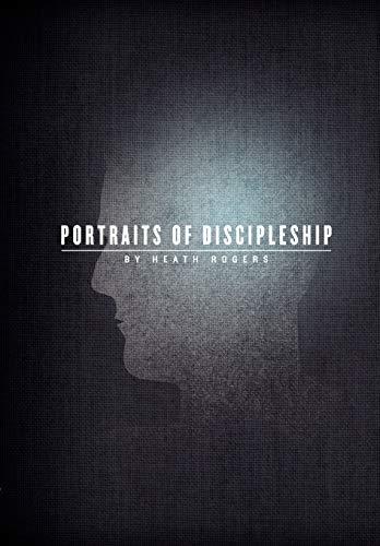 9780985493813: Portraits of Discipleship