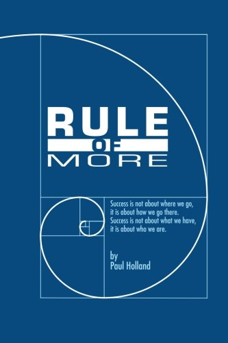 9780985497255: Rule of More