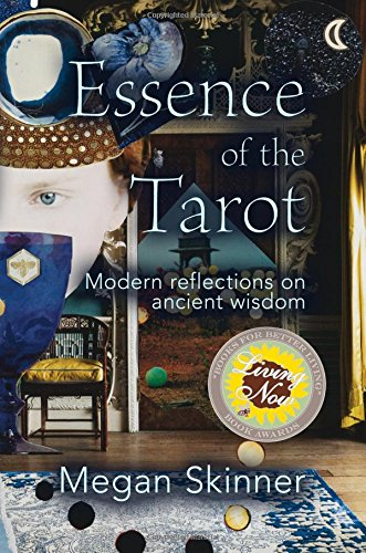 9780985497866: Essence of the Tarot: Modern reflections on ancient wisdom