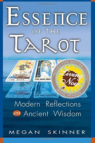 9780985497873: Essence of the Tarot: Modern Reflections on Ancient Wisdom