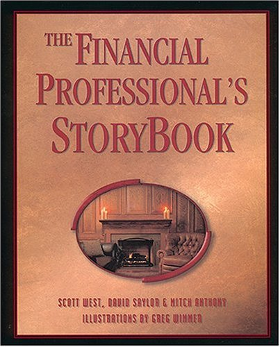 9780985500016: The Financial Professional's StoryBook