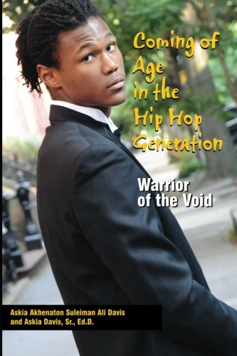 9780985502409: Coming of Age in the Hip Hop Generation: Warrior of the Void