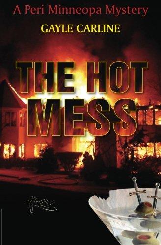 9780985506025: The Hot Mess: A Peri Minneopa Mystery