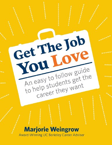9780985506438: Get the Job You Love