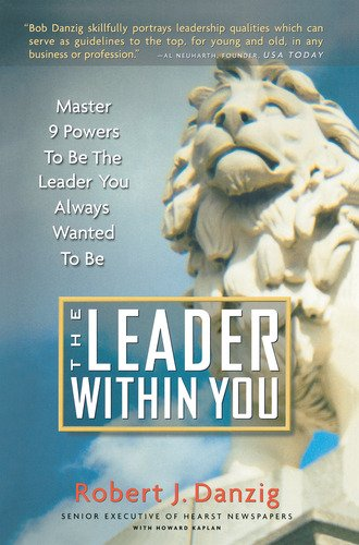 The Leader Within You: Bob Danzig