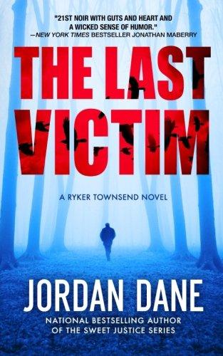9780985513252: The Last Victim (Ryker Townsend)