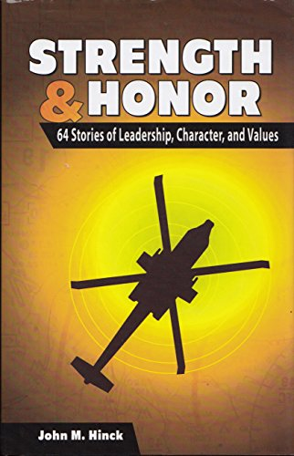 9780985513375: Strength and Honor 64 Stories of Leadership, Character, and Values
