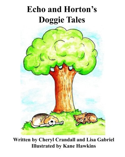 9780985513719: Echo and Horton's Doggie Tales