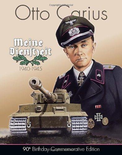 Otto Carius Meine Dienstzeit - STANDARD EDITION: Otto Carius